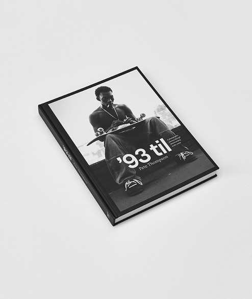 93 Til - Pete Thomson - Skateboarding in the 90s